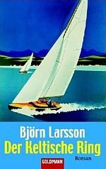 """Björn Larsson """"Der Keltische Ring"""""""